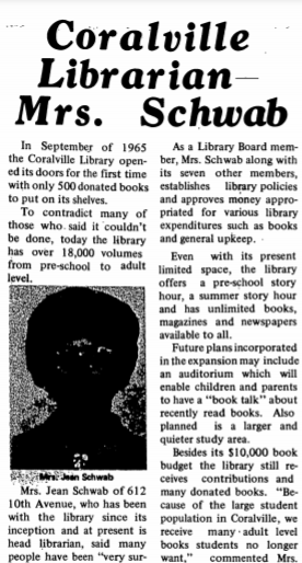 The image is of an old article from the Coralville Public Library's first Library Director.  Citation: Coralville Librarian--Mrs. Schaub. (1971, February 25). Coralville Courier, pp. 3. Retrieved from https://coralville.advantage-preservation.com/viewer/?k=library&i=f&d=01011968-12311989&m=between&ord=k1&fn=coralville_courier_usa_iowa_coralville_19710225_english_3&df=1&dt=10&cid=2841